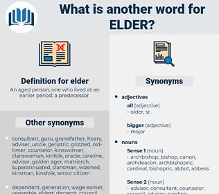elder, synonym elder, another word for elder, words like elder, thesaurus elder