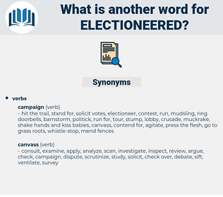 electioneered, synonym electioneered, another word for electioneered, words like electioneered, thesaurus electioneered