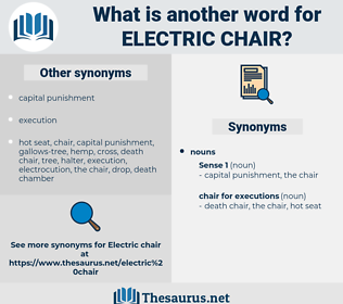 electric chair, synonym electric chair, another word for electric chair, words like electric chair, thesaurus electric chair