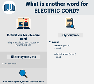 electric cord, synonym electric cord, another word for electric cord, words like electric cord, thesaurus electric cord