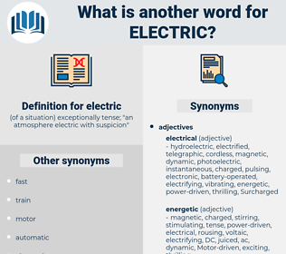 electric, synonym electric, another word for electric, words like electric, thesaurus electric