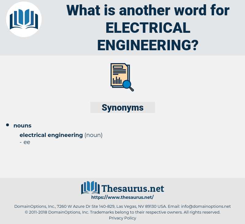 electrical engineering, synonym electrical engineering, another word for electrical engineering, words like electrical engineering, thesaurus electrical engineering