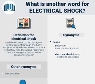 electrical shock, synonym electrical shock, another word for electrical shock, words like electrical shock, thesaurus electrical shock