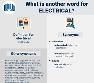 electrical, synonym electrical, another word for electrical, words like electrical, thesaurus electrical