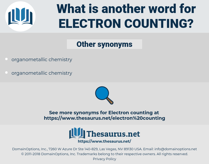 electron counting, synonym electron counting, another word for electron counting, words like electron counting, thesaurus electron counting