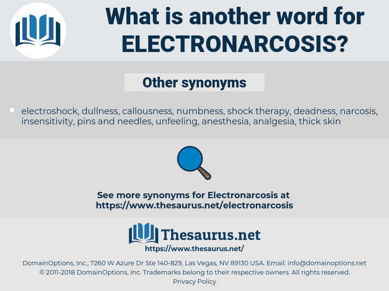 Electronarcosis, synonym Electronarcosis, another word for Electronarcosis, words like Electronarcosis, thesaurus Electronarcosis