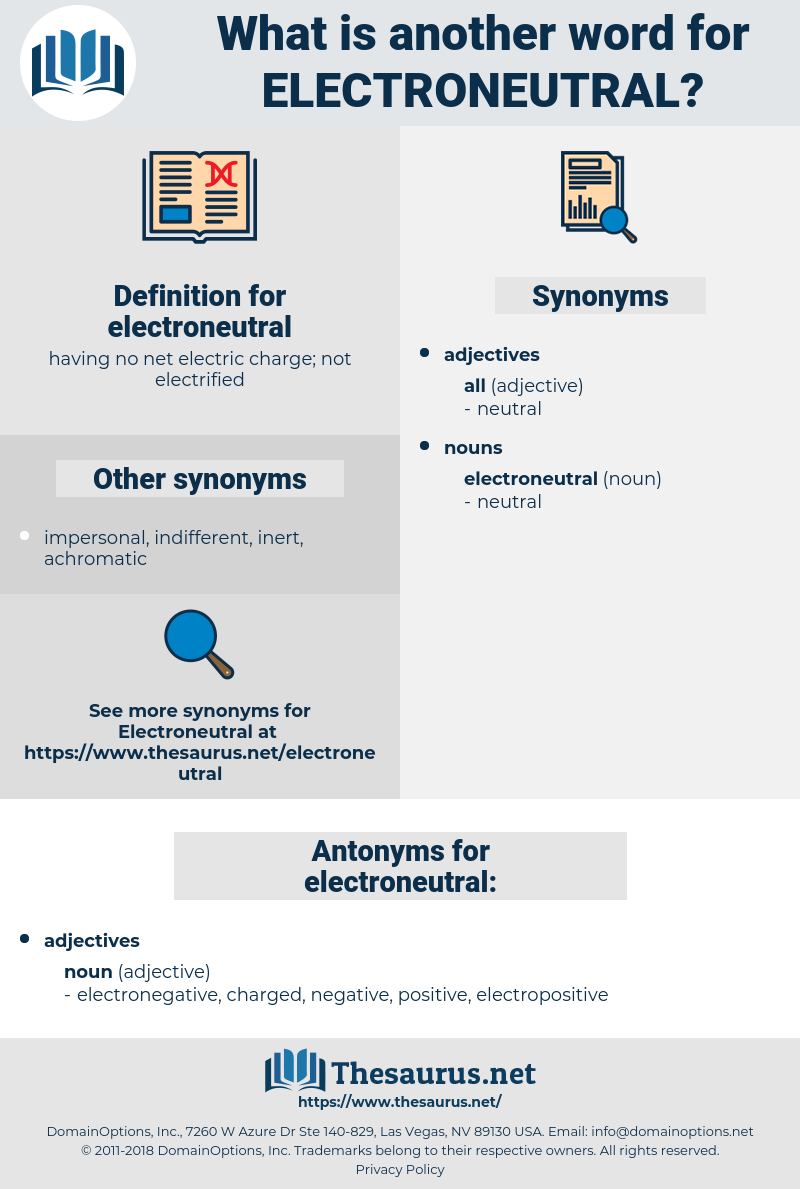 electroneutral, synonym electroneutral, another word for electroneutral, words like electroneutral, thesaurus electroneutral