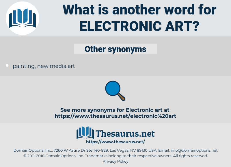electronic art, synonym electronic art, another word for electronic art, words like electronic art, thesaurus electronic art