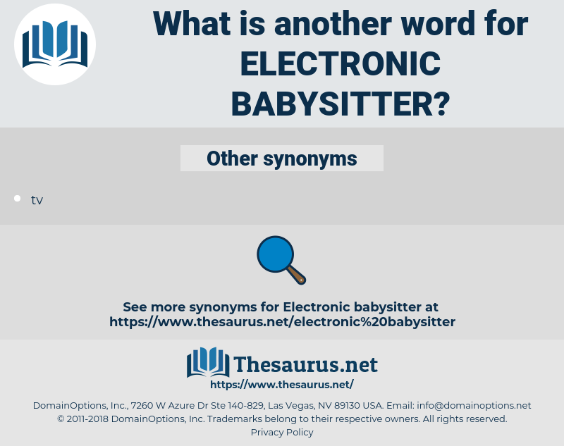 electronic babysitter, synonym electronic babysitter, another word for electronic babysitter, words like electronic babysitter, thesaurus electronic babysitter