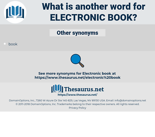 electronic book, synonym electronic book, another word for electronic book, words like electronic book, thesaurus electronic book