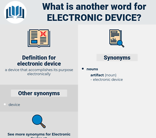 electronic device, synonym electronic device, another word for electronic device, words like electronic device, thesaurus electronic device