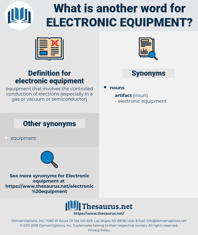 electronic equipment, synonym electronic equipment, another word for electronic equipment, words like electronic equipment, thesaurus electronic equipment