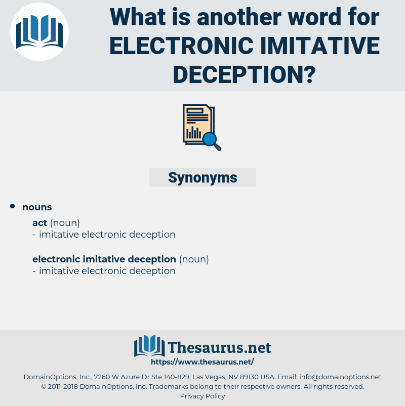 electronic imitative deception, synonym electronic imitative deception, another word for electronic imitative deception, words like electronic imitative deception, thesaurus electronic imitative deception