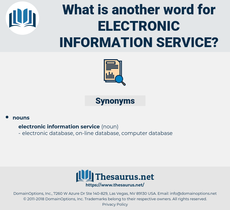 electronic information service, synonym electronic information service, another word for electronic information service, words like electronic information service, thesaurus electronic information service