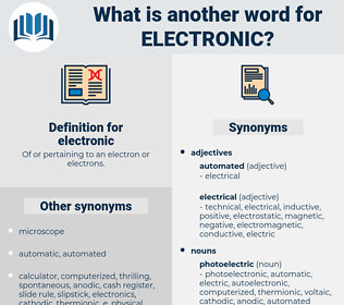 electronic, synonym electronic, another word for electronic, words like electronic, thesaurus electronic