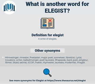 elegist, synonym elegist, another word for elegist, words like elegist, thesaurus elegist