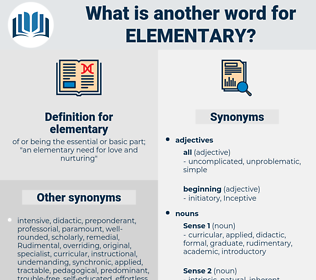 elementary, synonym elementary, another word for elementary, words like elementary, thesaurus elementary