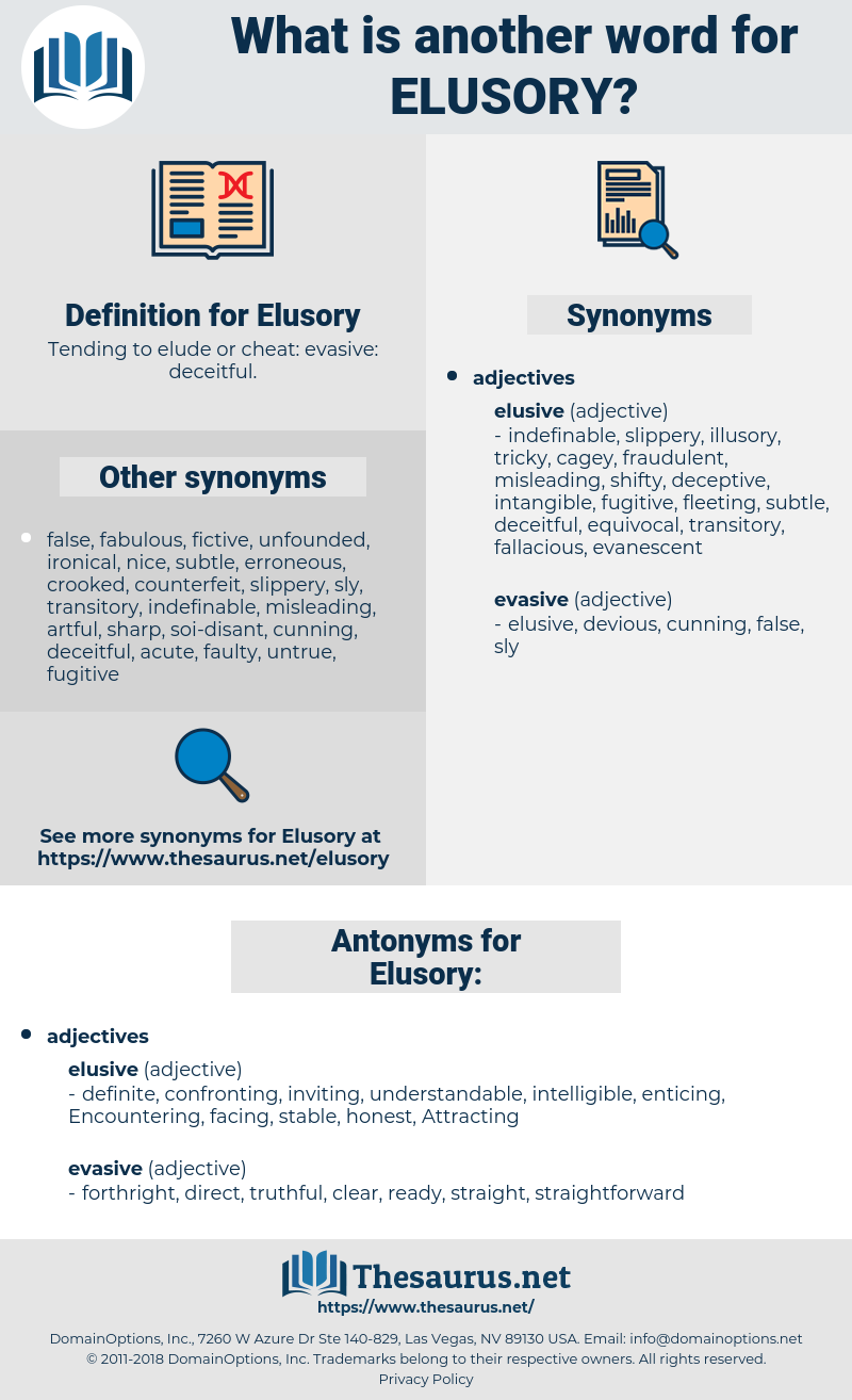 Elusory, synonym Elusory, another word for Elusory, words like Elusory, thesaurus Elusory