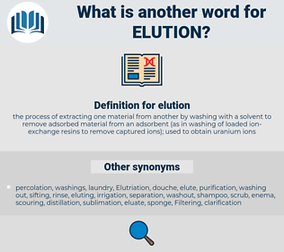 elution, synonym elution, another word for elution, words like elution, thesaurus elution
