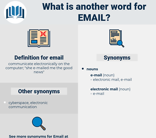 email, synonym email, another word for email, words like email, thesaurus email