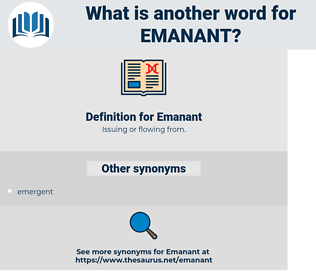 Emanant, synonym Emanant, another word for Emanant, words like Emanant, thesaurus Emanant