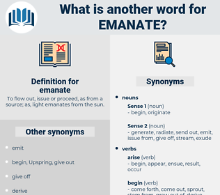 emanate, synonym emanate, another word for emanate, words like emanate, thesaurus emanate