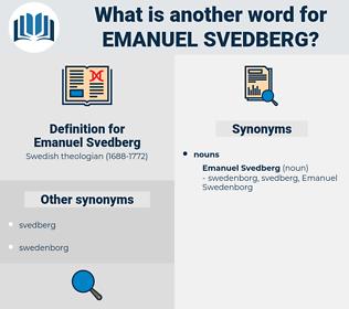 Emanuel Svedberg, synonym Emanuel Svedberg, another word for Emanuel Svedberg, words like Emanuel Svedberg, thesaurus Emanuel Svedberg