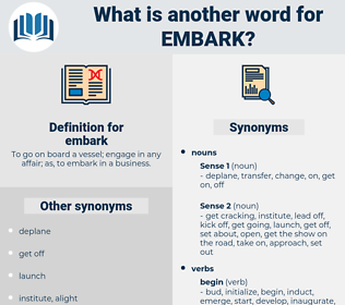 embark, synonym embark, another word for embark, words like embark, thesaurus embark