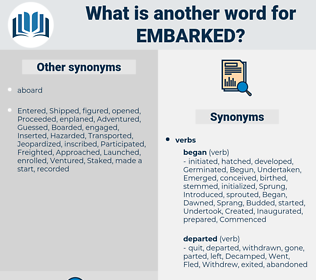Embarked, synonym Embarked, another word for Embarked, words like Embarked, thesaurus Embarked