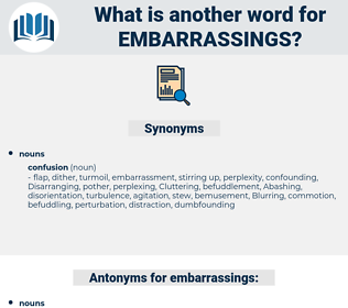 embarrassings, synonym embarrassings, another word for embarrassings, words like embarrassings, thesaurus embarrassings