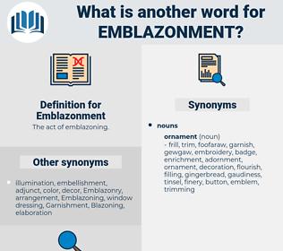 Emblazonment, synonym Emblazonment, another word for Emblazonment, words like Emblazonment, thesaurus Emblazonment
