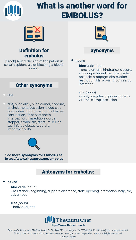 embolus, synonym embolus, another word for embolus, words like embolus, thesaurus embolus