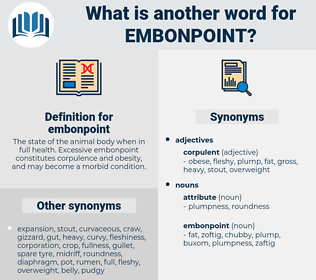 embonpoint, synonym embonpoint, another word for embonpoint, words like embonpoint, thesaurus embonpoint