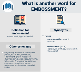 embossment, synonym embossment, another word for embossment, words like embossment, thesaurus embossment