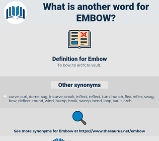 Embow, synonym Embow, another word for Embow, words like Embow, thesaurus Embow