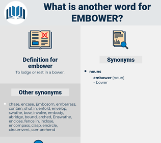 embower, synonym embower, another word for embower, words like embower, thesaurus embower