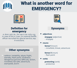 emergency, synonym emergency, another word for emergency, words like emergency, thesaurus emergency