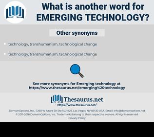 emerging technology, synonym emerging technology, another word for emerging technology, words like emerging technology, thesaurus emerging technology