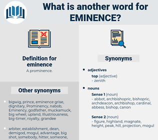 eminence, synonym eminence, another word for eminence, words like eminence, thesaurus eminence