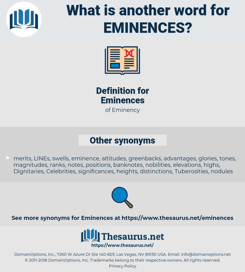 Eminences, synonym Eminences, another word for Eminences, words like Eminences, thesaurus Eminences