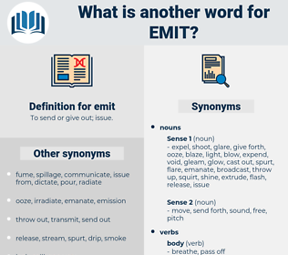 emit, synonym emit, another word for emit, words like emit, thesaurus emit