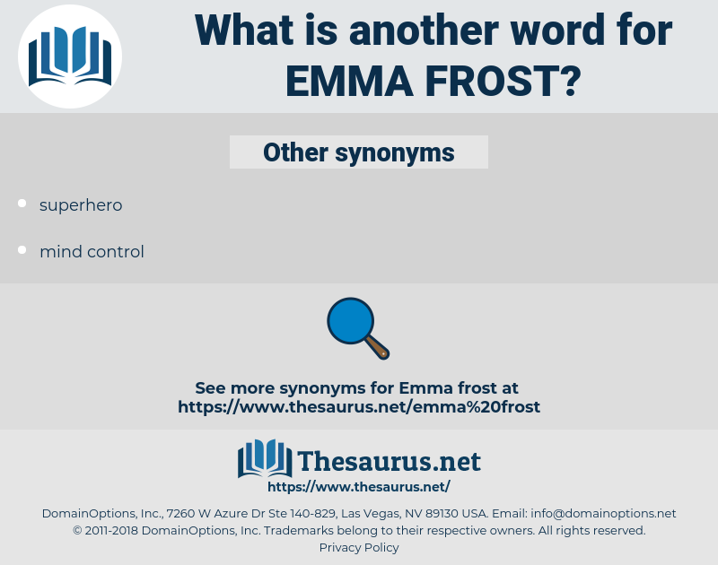 emma frost, synonym emma frost, another word for emma frost, words like emma frost, thesaurus emma frost