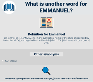 Emmanuel, synonym Emmanuel, another word for Emmanuel, words like Emmanuel, thesaurus Emmanuel