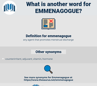 emmenagogue, synonym emmenagogue, another word for emmenagogue, words like emmenagogue, thesaurus emmenagogue