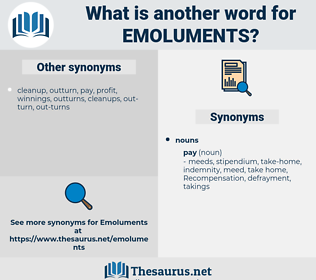 emoluments, synonym emoluments, another word for emoluments, words like emoluments, thesaurus emoluments