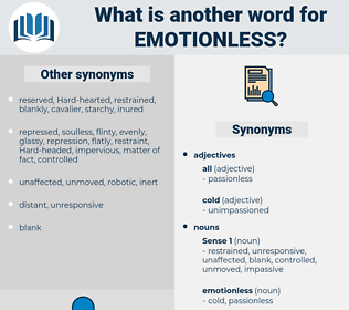 emotionless, synonym emotionless, another word for emotionless, words like emotionless, thesaurus emotionless