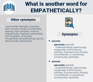 empathetically, synonym empathetically, another word for empathetically, words like empathetically, thesaurus empathetically