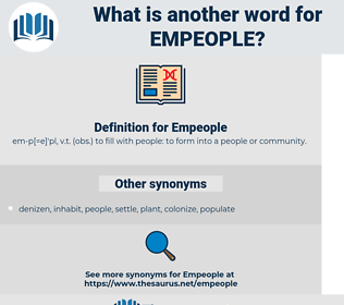 Empeople, synonym Empeople, another word for Empeople, words like Empeople, thesaurus Empeople
