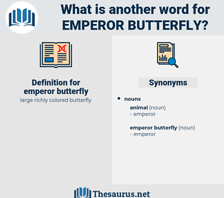 emperor butterfly, synonym emperor butterfly, another word for emperor butterfly, words like emperor butterfly, thesaurus emperor butterfly