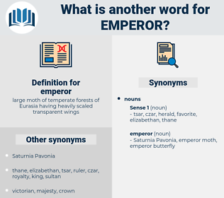 emperor, synonym emperor, another word for emperor, words like emperor, thesaurus emperor